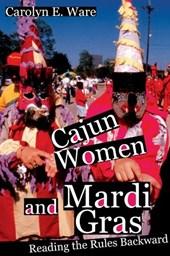 Cajun Women And Mardi Gras