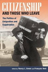 Citizenship And Those Who Leave | Nancy L. Green |
