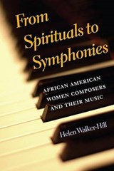 From Spirituals to Symphonies | Helen Walker-Hill |