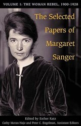 The Selected Papers of Margaret Sanger | auteur onbekend |