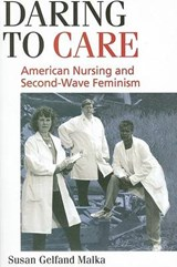 Daring to Care | Susan Gelfand Malka |