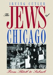 The Jews of Chicago | Irving Cutler |