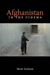 Afghanistan in the Cinema | Mark Graham |