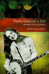 Pretty Good for a Girl | Murphy Hicks Henry |