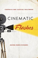 Cinematic Flashes | Rashna Wadia Richards |