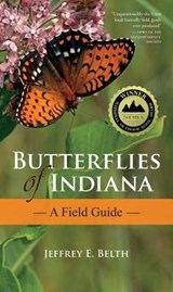 Butterflies of Indiana | Jeffrey E. Belth |