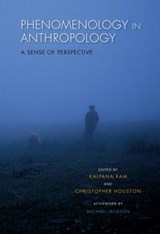 Phenomenology in Anthropology | auteur onbekend |