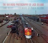 The Railroad Photography of Jack Delano