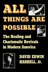 All Things Are Possible | Harrell, David Edwin, Jr. |