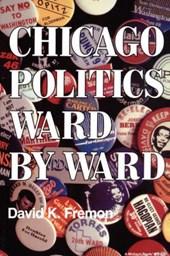 Chicago Politics Ward by Ward