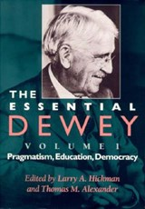 Essential Dewey, Volume | L A Hickman |