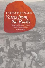 Voices from the Rocks | Terence O. Ranger |