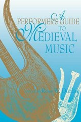 Performer's Guide to Medieval Music | auteur onbekend |