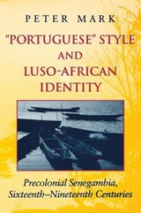 Portuguese Style and Luso-African Identity | Peter A. Mark |