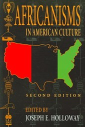 Africanisms in American Culture, Second Edition