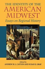 The Identity of the American Midwest |  |