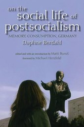 On the Social Life of Postsocialism