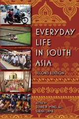 Everyday Life in South Asia | Diane P. Mines |
