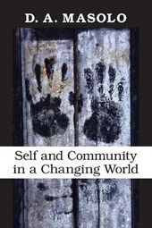 Self and Community in a Changing World | D. A. Masolo |