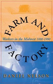 Farm and Factory | Daniel Nelson |