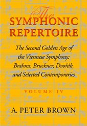 The Symphonic Repertoire | A. Peter Brown |