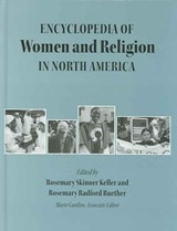Encyclopedia of Women and Religion in North America, Set | auteur onbekend |