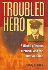Troubled Hero | Randy Keith Mills |