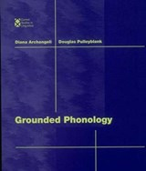 Grounded Phonology | Diana Archangeli |