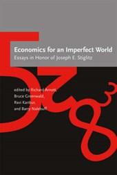 Economics for an Imperfect World - Essays of Joseph E Stiglitz