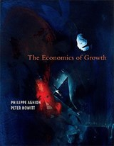 The Economics of Growth | Philippe Aghion |