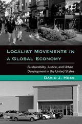 Localist Movements in a Global Economy | David J Hess |