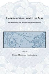 Communications Under The Seas - The Evolving Cable  Network and its Implications | Bernard Finn |