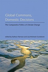 Global Commons, Domestic Decisions - The Comparative Politics of Climate Change | Kathryn Harrison |