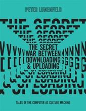 Secret War Between Downloading and Uploading