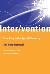 Inter/vention - Free Play in the Age of Electracy