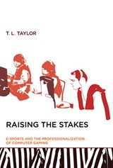 Raising the Stakes | T L Taylor |