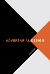 Adversarial Design | Carl Disalvo |