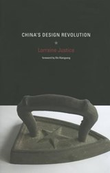 China's Design Revolution | Lorraine Justice |