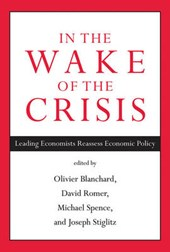 In the Wake of the Crisis - Leading Economists Reassess Economic Policy | O Blanchard |