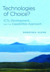 Technologies of Choice? - ICTs, Development, and the Capabilities Approach