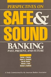 Perspectives on Safe & Sound Banking - Pastpresent & Future