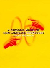 A Prosodic Model of Sign Language Phonology