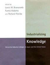 Industrializing Knowledge - University-Industry Linkages in Japan & the United States