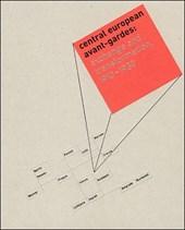 Central European Avant-Gardes - Exchange & Transformation, 1910-1930
