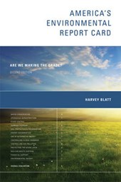 America's Environmental  Report Card - Are We Making the Grade?