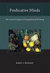 Predicative Minds - The Social Ontogeny of Propositional Thinking