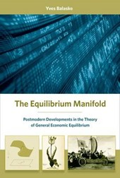 The Equilibrium Manifold - Postmodern Developments  in the Theory of General Economic Equilibrium