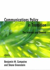Communications Policy in Transition - The Internet & Beyond