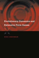 Evolutionary Dynamics & Extensive Form Games | Ross Cressman |