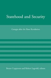 Statehood and Security - Georgia after the Rose Revolution